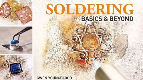 Gwen Youngblood's $30 Soldering Basics and Beyond Online Workshop Class Giveaway ~ The Beading Gem's Journal