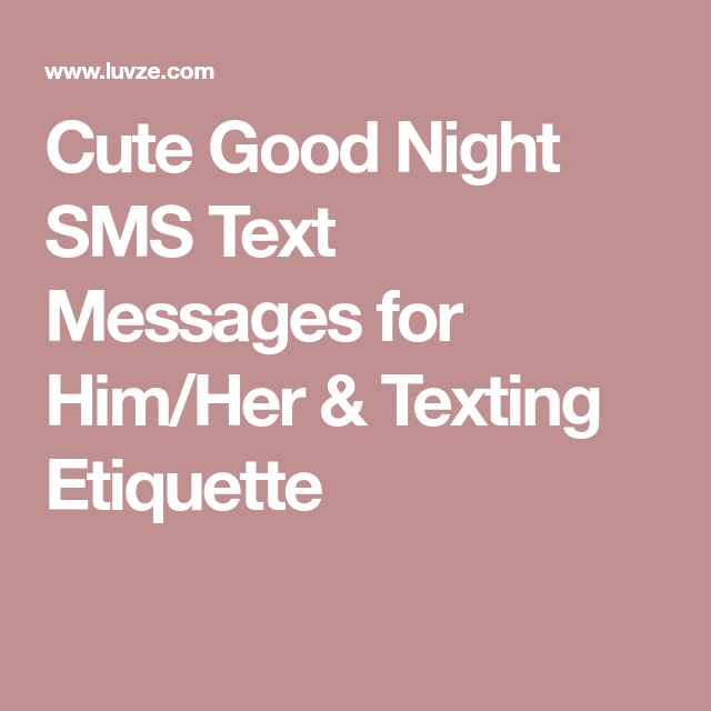 Short and sweet good night message