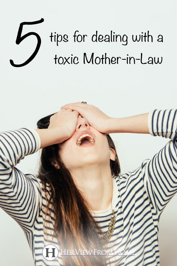 5 Tips For Dealing With a Toxic MotherinLaw