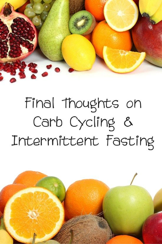 Final Thoughts on Carb Cycling & Intermittent Fasting