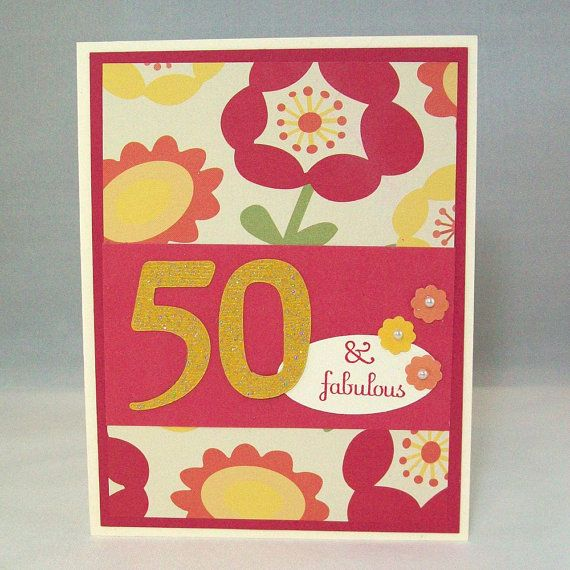 50th Birthday Card Cards Random Cards Pinterest 50th Birthday