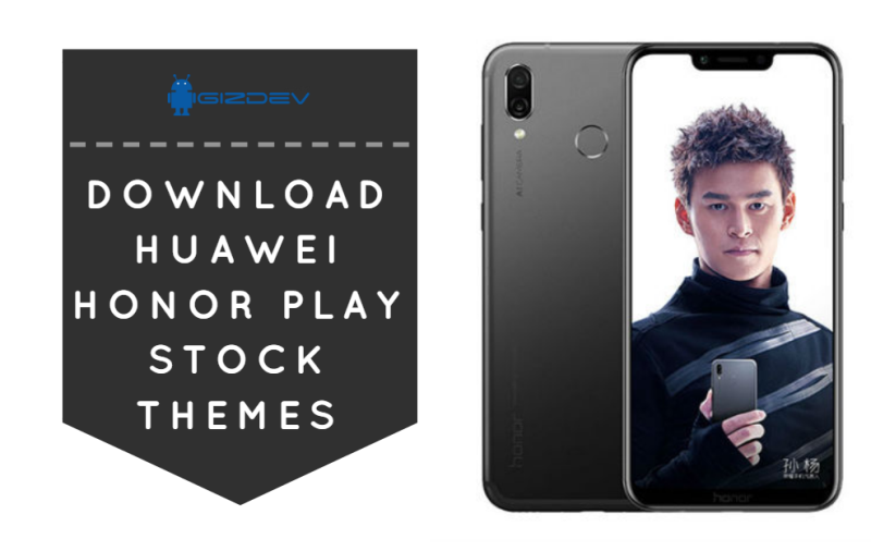 Download Huawei Honor Play Stock Themes For EMUI Running