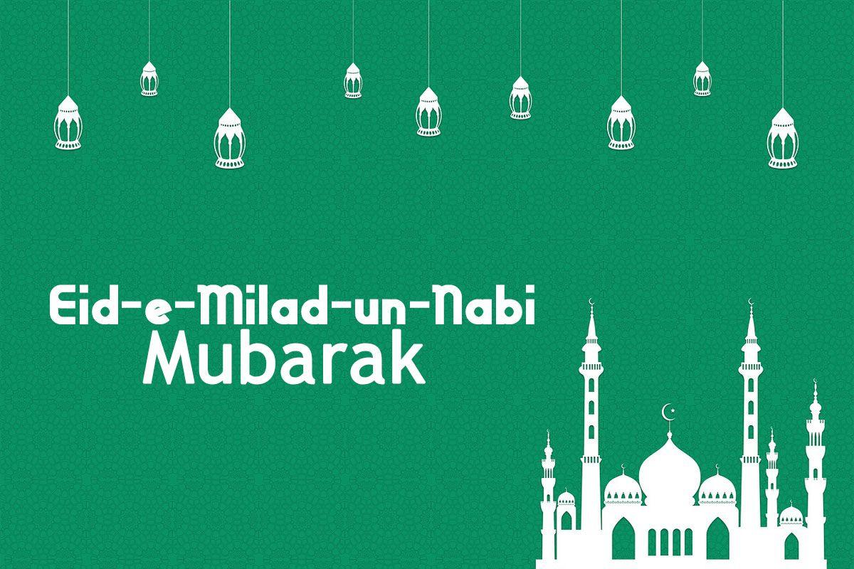Eid E Milad Un Nabi Wishes Collection Also Eid E Milad Un Nabi Urdu