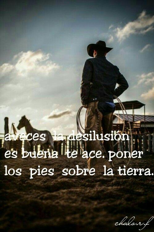 Pin De El Alacrán R Rocha En Frases Bonitas Cowboys Horses Y