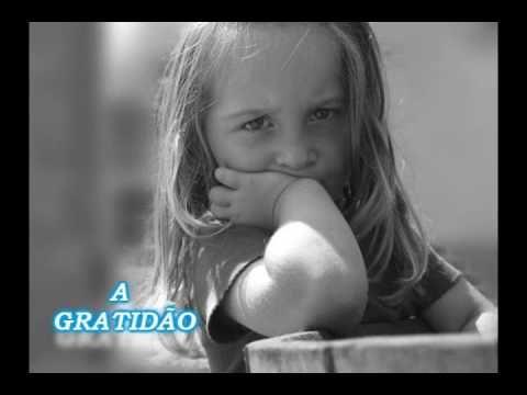 A GRATIDÃO ( LINDA REFLEXÃO DE VIDA )