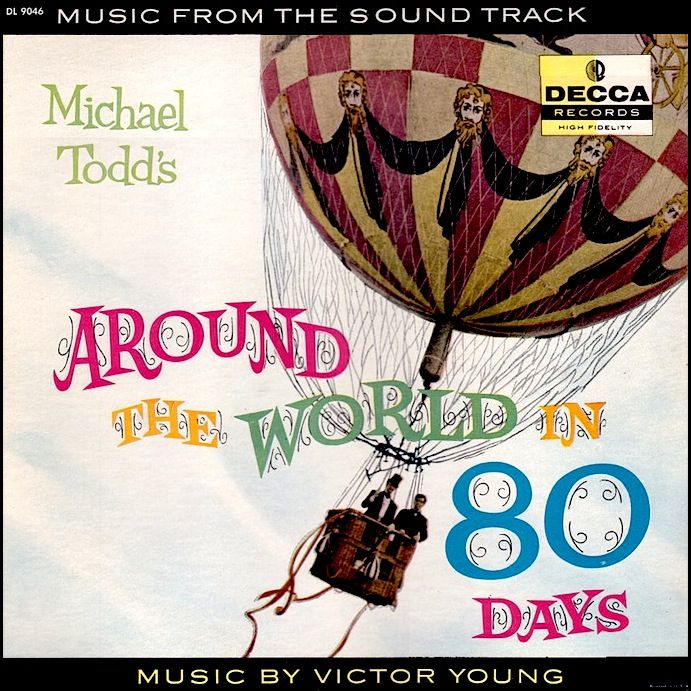 Around The World In 80 Days 1956 Decca Music From The Movie