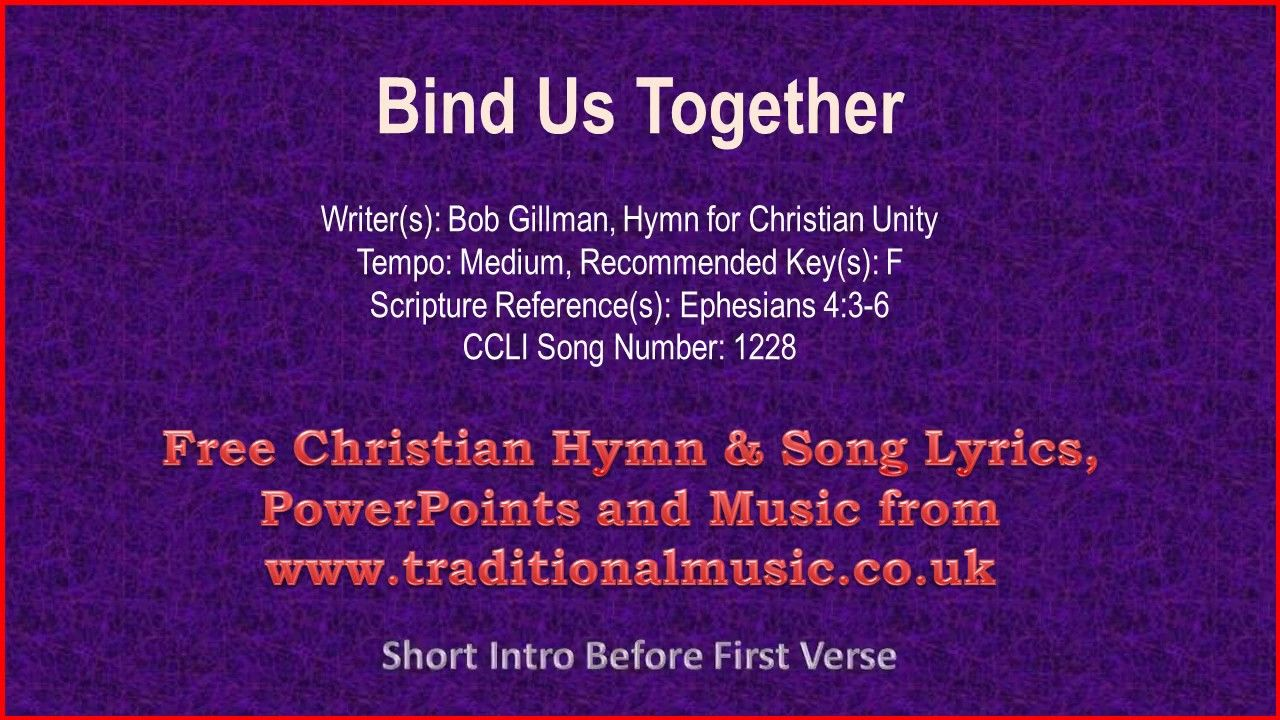 There Is Only One God Bind Us Together Hymn Lyrics Music