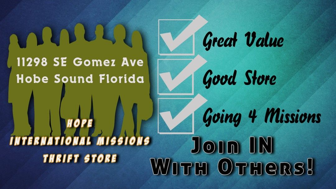 Stop by Tues - Saturday on Gomez Ave. in Hobe Sound Florida