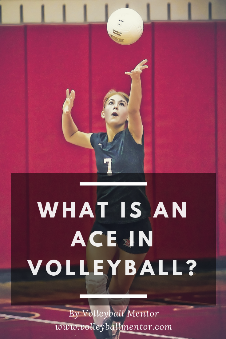 Ever Wonder What Is An Ace In Volleyball Check The Link And You Are On Your Way To Learn More Volleyball Volleyb Volleyball Tips Volleyball Volleyball Gear