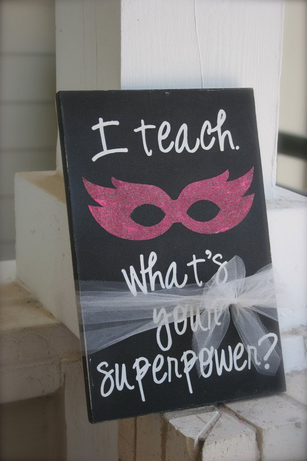Classroom Decor Gifts ~ Classroom decor i teach what s your superpower end of