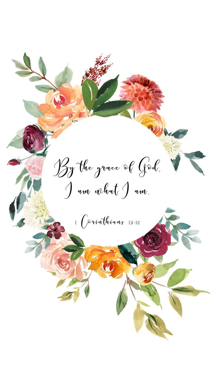 By the grace of god i am what i am empowering bible - Bible verse background iphone ...