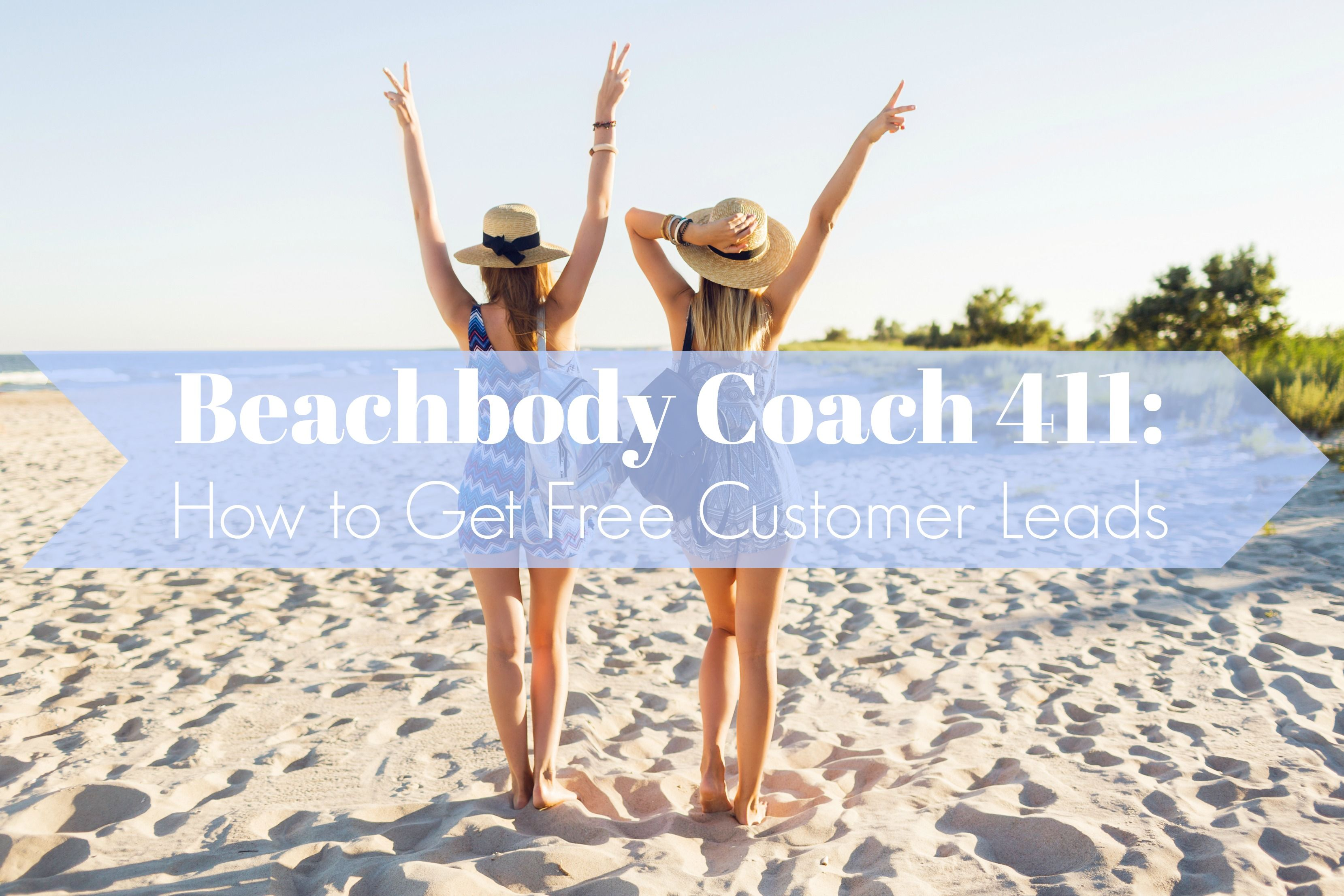 How Does A Beachbody Coach Qualify for Free Customer Leads ...