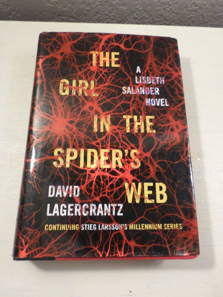 The Girl In The Spider S Web Lisbeth Salander David Lagercrantz