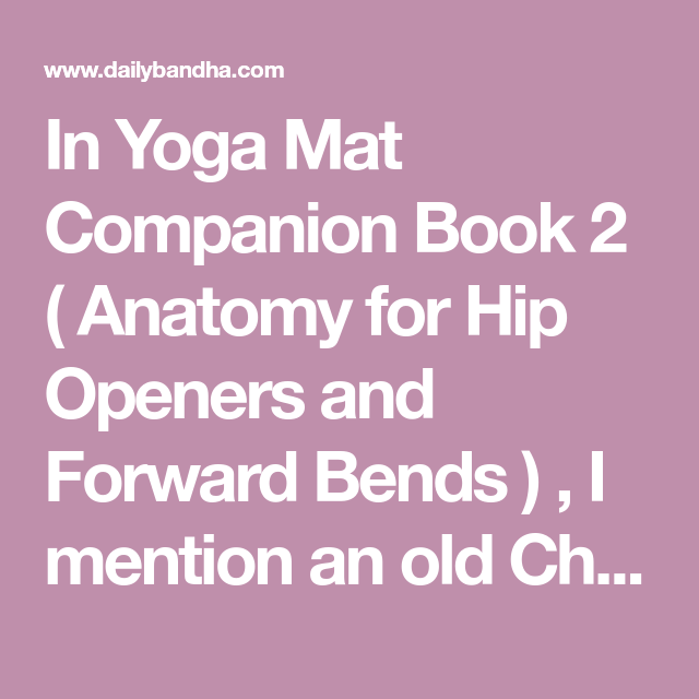 In Yoga Mat Companion Book 2 ( Anatomy for Hip Openers and Forward ...