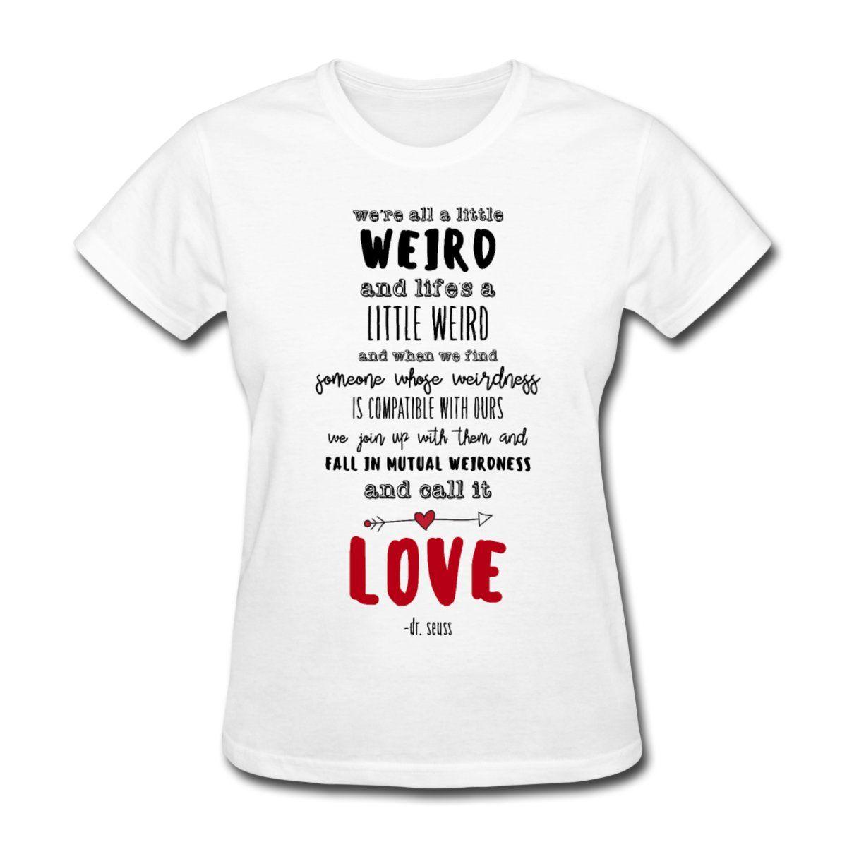 Dr. Seuss Quote - Women's T-Shirt