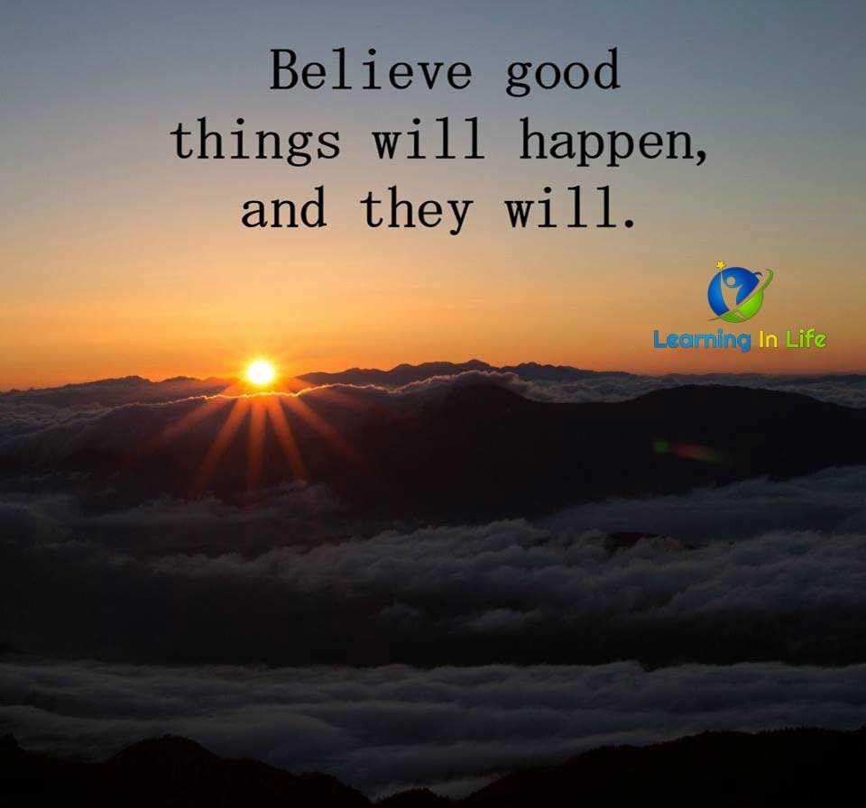 Believe Spiritual Quotes Happy Quotes Believe