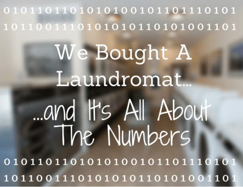 We Bought A Laundromat And It S All About The Numbers With Images