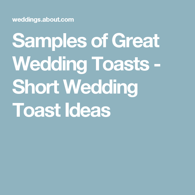 Short and Sweet Wedding Toasts | Baby shower | Best wedding