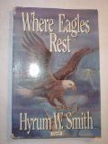 Where Eagles Rest by Hyrum W. Smith. Non-fiction. Great for teenagers.