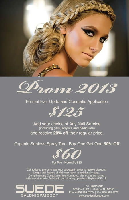Take Advantage Of Our Prom 2013 Specials And More Suede Salon Spa And Body Is Known In Salon Promotions Hair Salon Marketing Salon Promotion Ideas Marketing