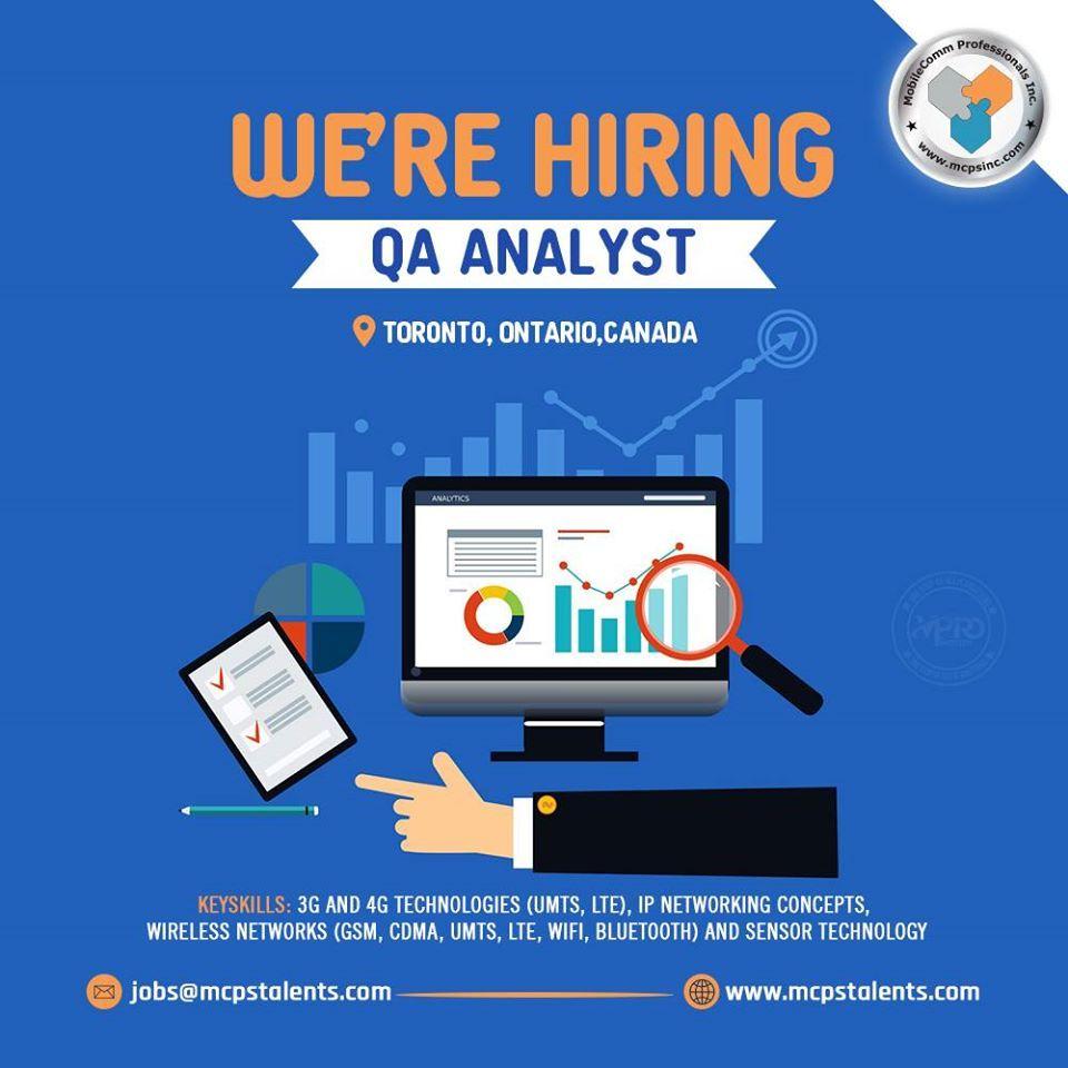 Hiring a qa analyst in toronto in 2020 technology job