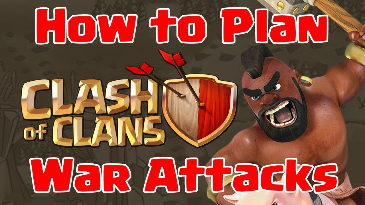 Clash Of Clans HOW TO PLAN WAR ATTACKS Clan War Strategy How