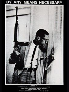 Malcolm X Poster This Best Selling Rare Black White Gun Is A Must Have For Those Who Love By Any Means Necessary Text At The Top