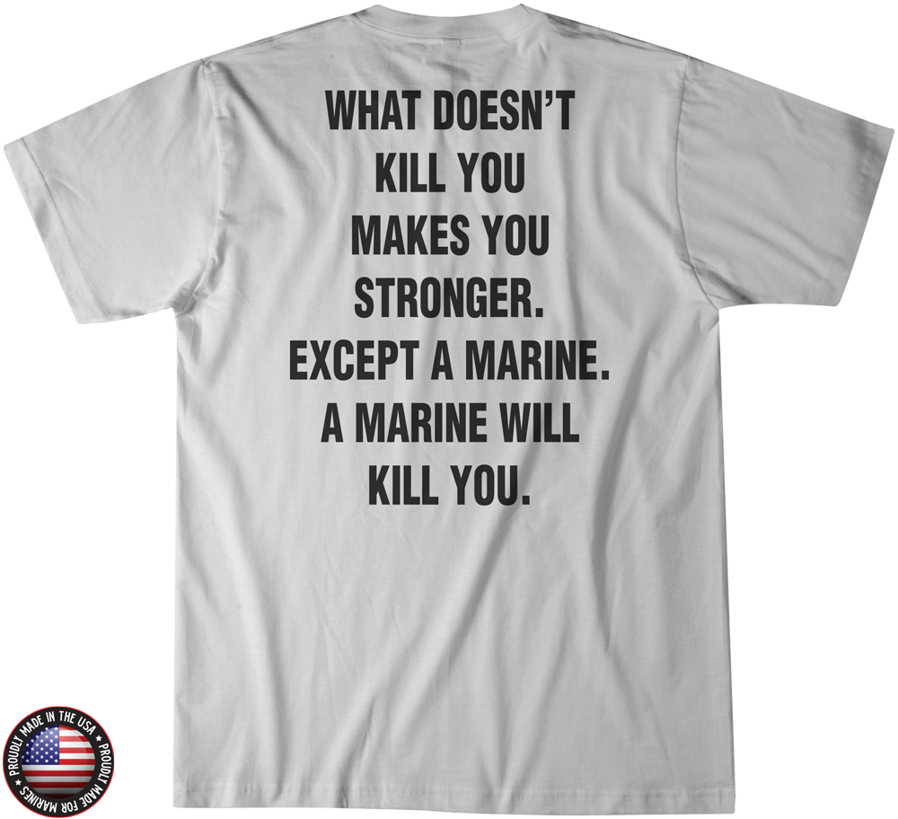 Men's What Doesn't Kill You Grey Tee Leatherneck4Life