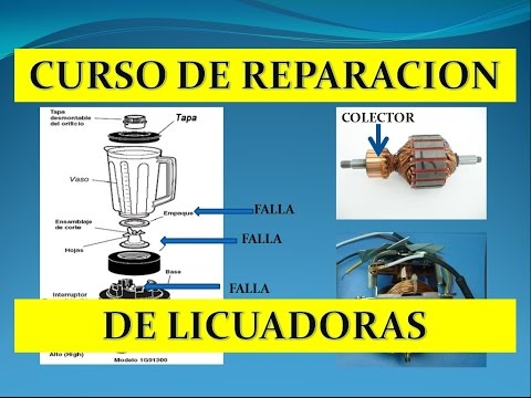 Curso De Reparacion De Licuadora Parte 1 Youtube Reparacion De