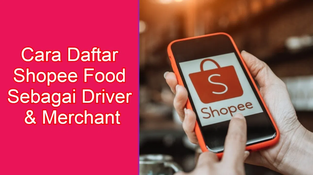 Tutorial Daftar Shopee Food Untuk Merchant Dan Driver Shopee Food Bakamitai Blog Makanan Beku Pengikut