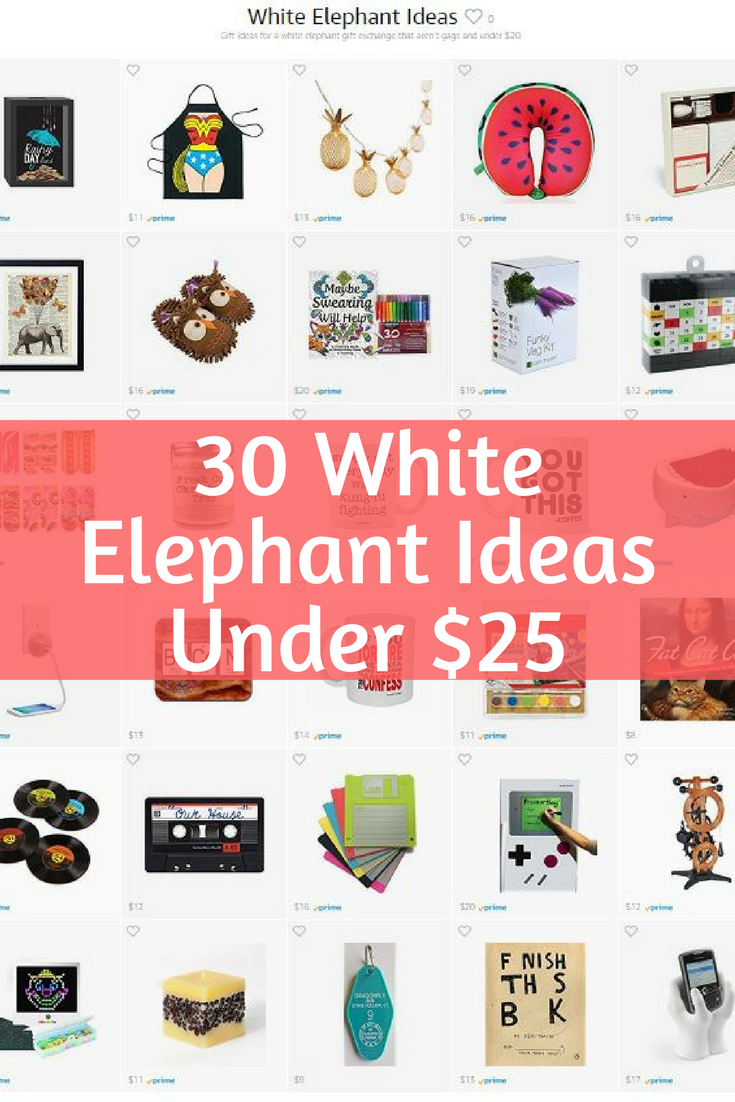 30 White Elephant Gift Ideas Under 25 On Amazon Affiliate Links White Elephant Gifts Funny White Elephant Gifts Best White Elephant Gifts