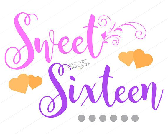 Sweet Sixteen Birthday Svg Happy Birthday 16th Birthday Etsy Sweet Sixteen Sweet Sixteen Birthday Happy 16th Birthday
