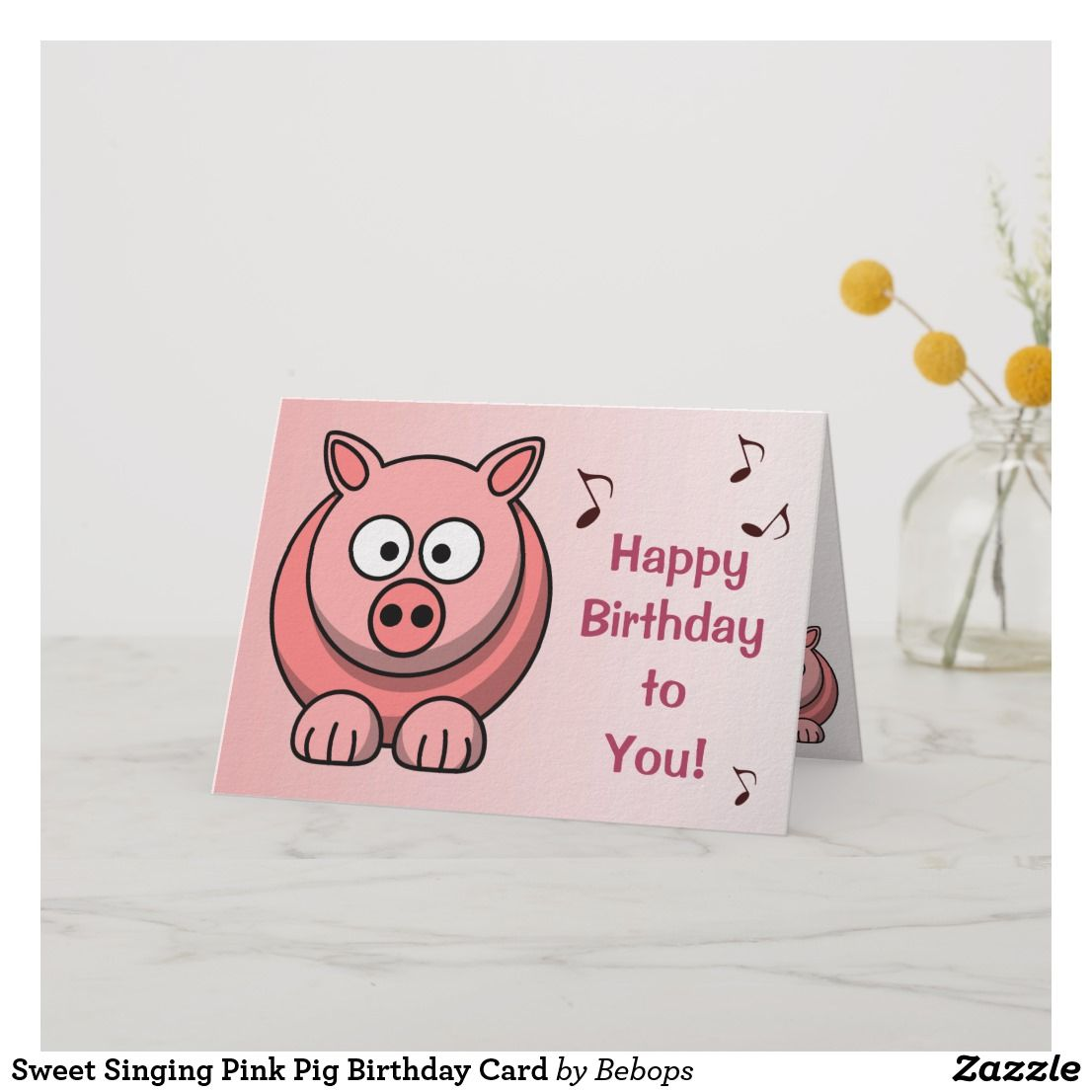 Sweet Singing Pink Pig Birthday Card