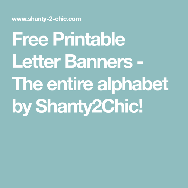 Free Printable Letter Banners Nikki Pinterest Free Printables