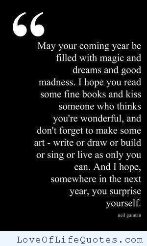 neil gaiman quote on a good year httpwwwloveoflifequotes