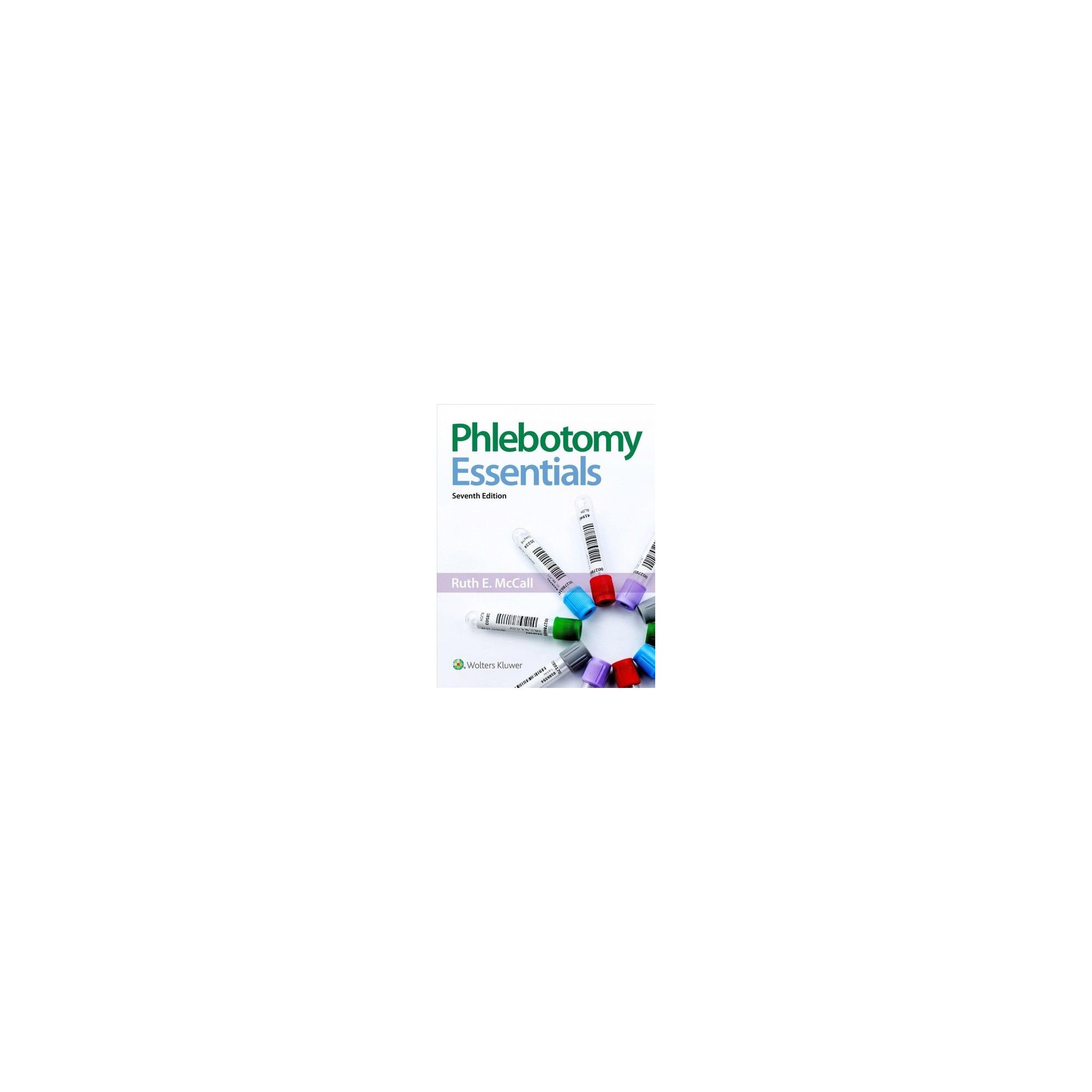 Phlebotomy Essentials by Ruth Mccall (Paperback