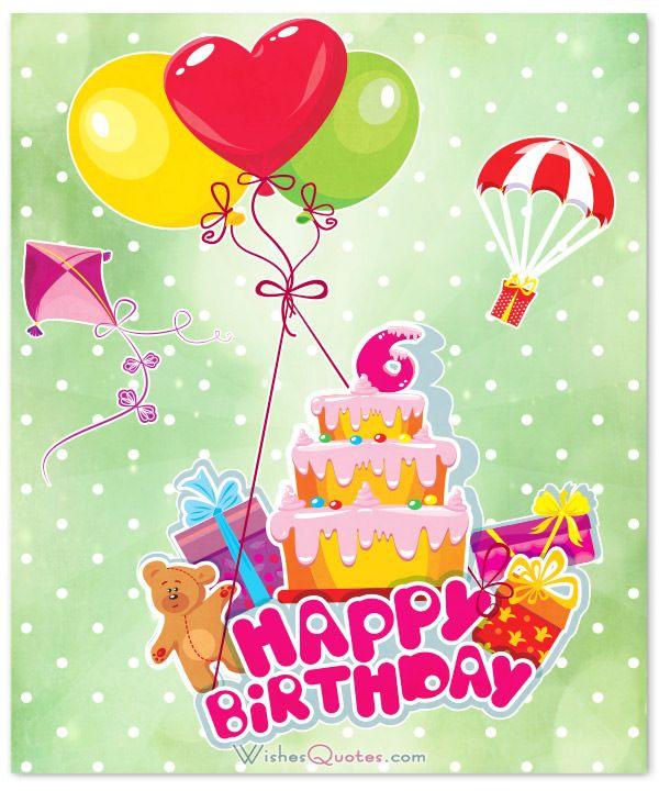 6th Birthday Wishes Happy 6th Birthday Baby Birthday