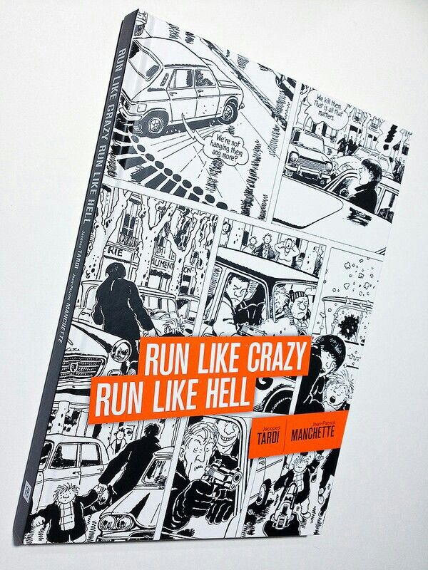 Run like crazy Run like hell - Tardi