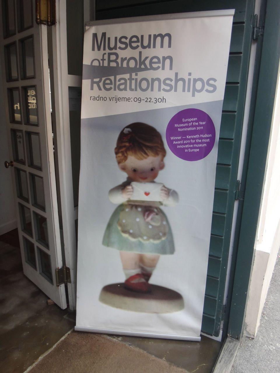Croatia The Museum Of Broken Relationships Relationship Broken Relationships Museum