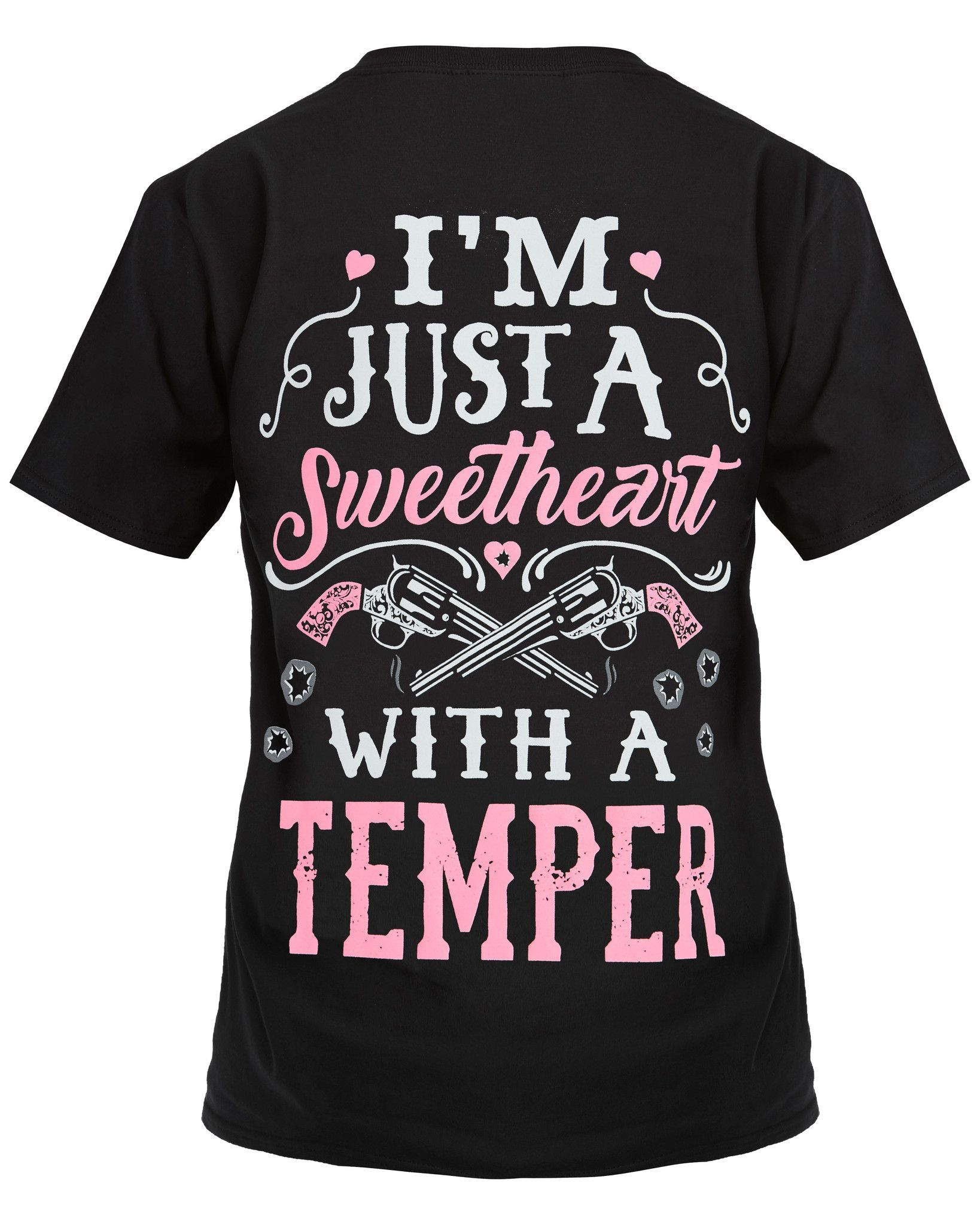 Ium just a sweetheart with a temper shirt country clothes and