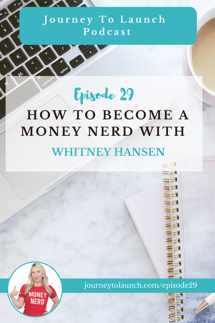 Episode 29 How To A Money Nerd With Whitney Hansen