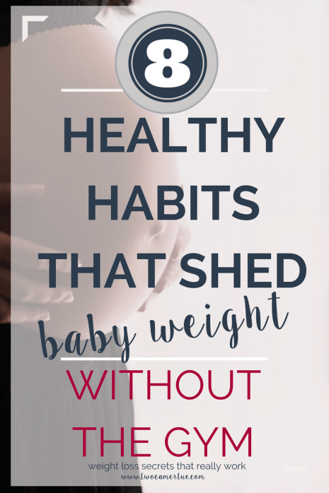 8 healthy habits for weight loss