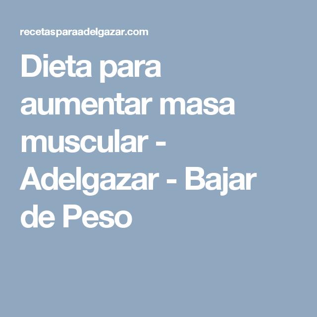 Dieta para aumentar masa muscular   comida   Aumentar masa