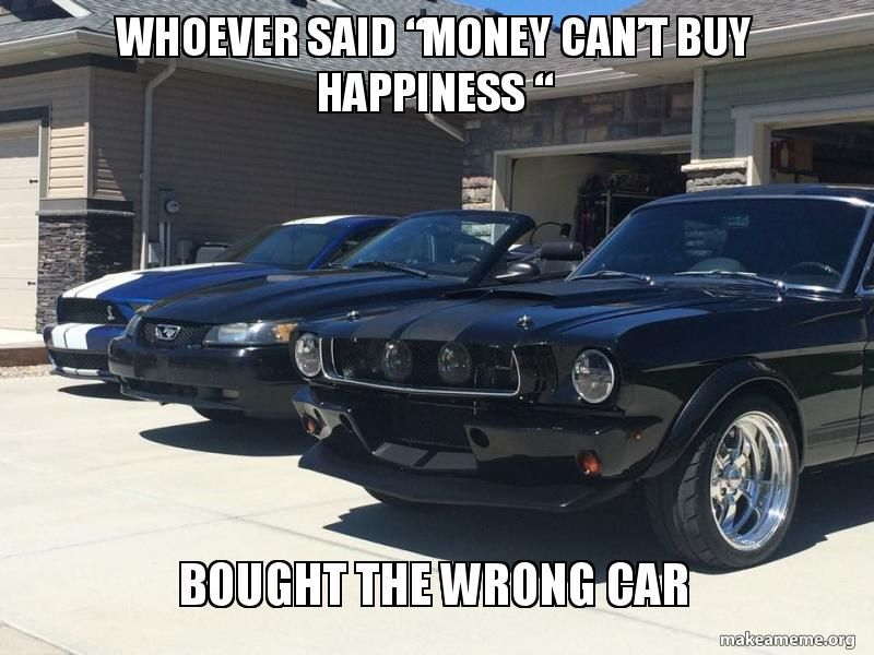 Money Can/'t Buy Happiness Funny Mustang Car Brand Cool T Shirt