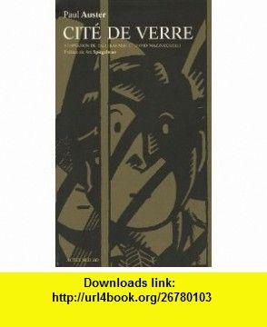 cite de verre (9782742755615) Paul ; Karasik ; Mazzu Auster , ISBN-10: 2742755616  , ISBN-13: 978-2742755615 ,  , tutorials , pdf , ebook , torrent , downloads , rapidshare , filesonic , hotfile , megaupload , fileserve