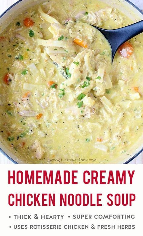 Creamy Chicken Noodle Soup #chickennoodlesoup