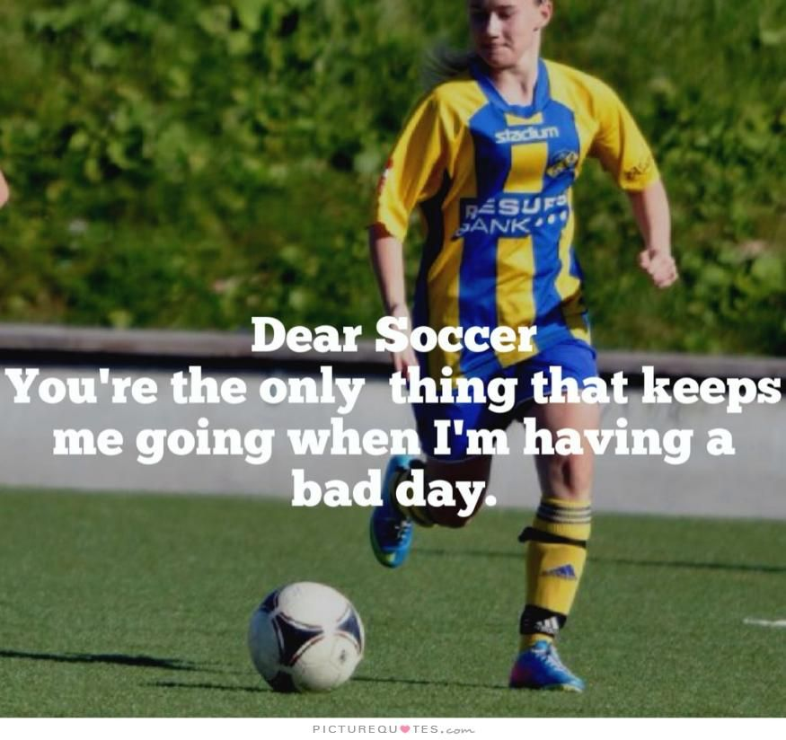 Soccer Quotes Picture Quotes Soccer Quotes Inspirational Soccer Quotes Soccer Problems