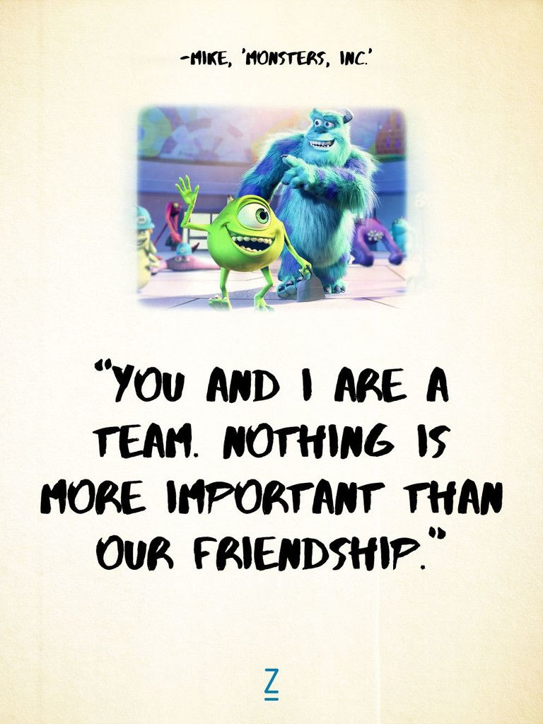 From Monsters University Disney Friendship Quotes Toy Story Quotes Pixar Movies Quotes