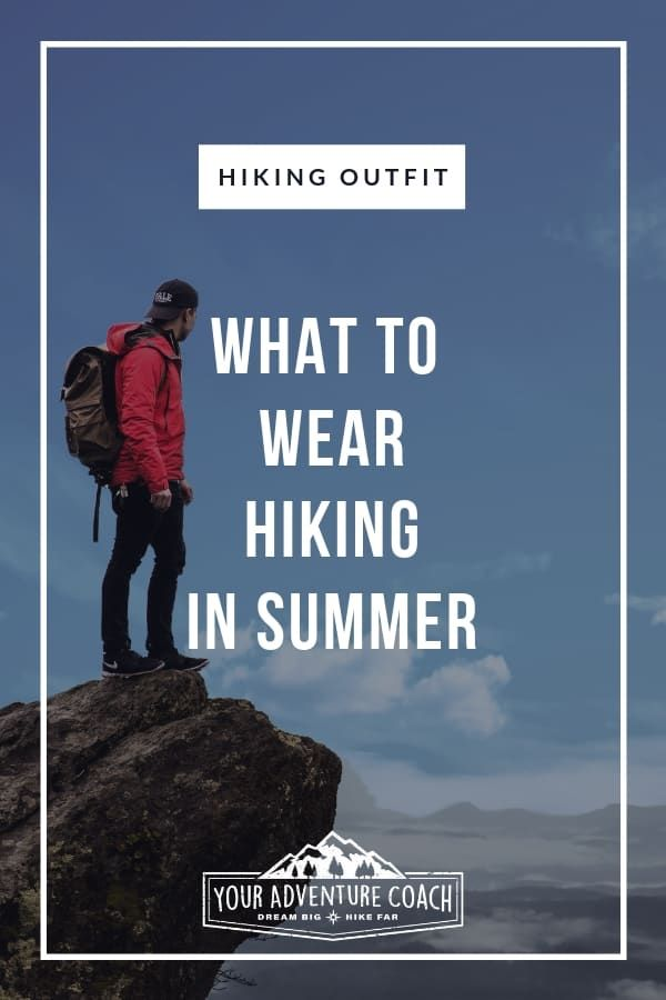 Photo of What to wear hiking in summer