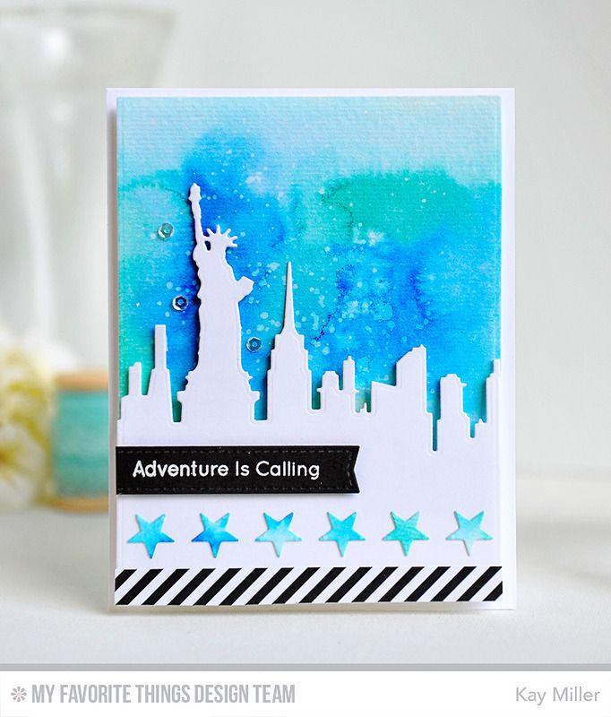 Adventure Is Calling, Blueprints 2 Die-namics, New York Skyline Die-namics, Star Strips Die-namics - Kay Miller #mftstamps